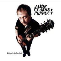 Jamie_clarkes_perfect_nobody_is_per
