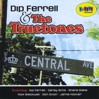Dip_ferrell_the_truetones