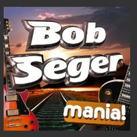 Bob_seger_mania